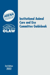 ARENA/OLAW IACUC Guidebook, 2nd Edition 2002