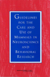 Guidelines for the Care and Use of Mammals in Neuroscience and Behavioral Research, Copyright 2003, NAS