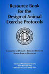 Resource Book for the Design of Animal Exercise Protocols, Copyright 2006, APS