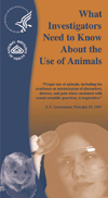 What Investigators Need to Know About the Use of Animals, NIH Pub No. 06-6009