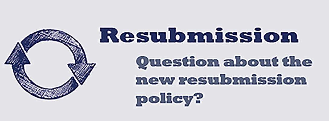 Resubmission - Question about the new resubmission policy?