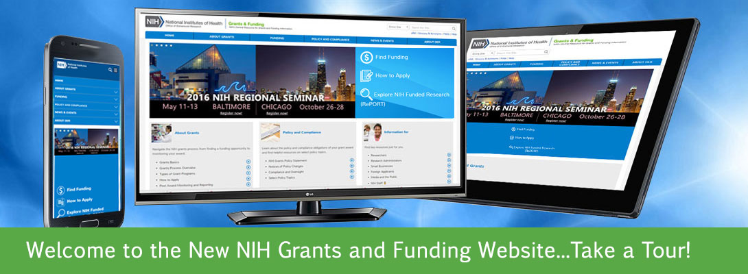 Welcome to the New NIH Grants and Funding Website!